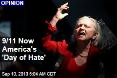 9/11 Now America's 'Day of Hate'