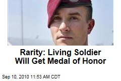 Rarity: Living Soldier Will Get Medal of Honor