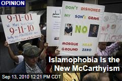 Islamophobia Is the New McCarthyism