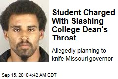 Student Slashes College Dean's Throat