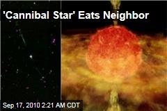 'Cannibal Star' Eats Neighbor