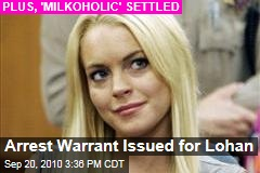 Arrest Warrant Issued for Lohan