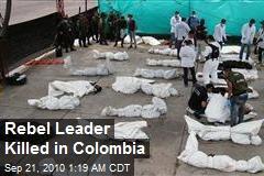 Rebel Leader Killed in Colombia