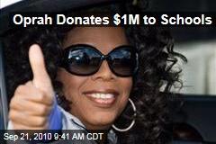 Oprah Donates $1M to Schools