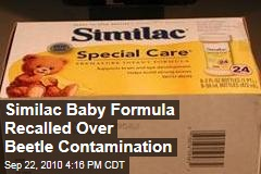 Similac Baby Formula Recalled Over Beetle Contamination