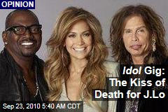 Idol Gig: The Kiss of Death for J.Lo