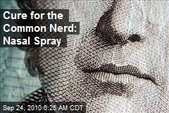 Cure for the Common Nerd: Nasal Spray