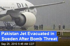 Pakistan Jet Evacuated in Sweden After Bomb Threat