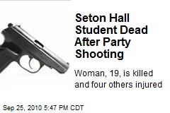 Seton Hall Student Dead After Party Shooting