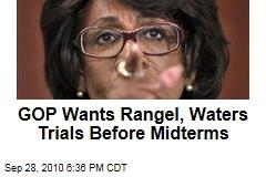 GOP Wants Rangel, Waters Trials Before Midterms