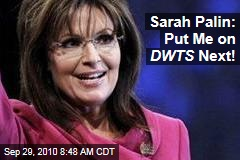 Sarah Palin: Put Me on DWTS Next!