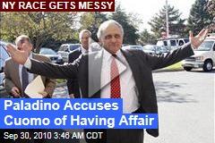 Paladino Accuses Cuomo of Having Affair