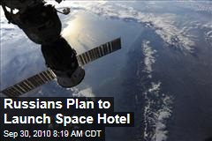 Space Hotel Plans Unveiled by Russian Firm