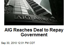 AIG Reaches Deal to Repay Government