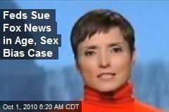 Feds Sue Fox News in Age, Sex Bias Case