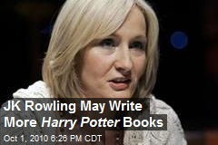 JK Rowling May Write More Harry Potter Books