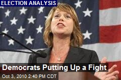 Democrats Putting Up a Fight