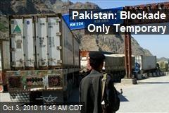 Pakistan: Blockade Only Temporary