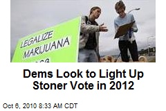 Dems Look to Light Up Stoner Vote in 2012
