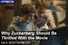 Why Zuckerberg Should Be Thrilled With the Movie