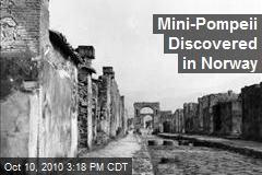 Mini-Pompeii Discovered in Norway