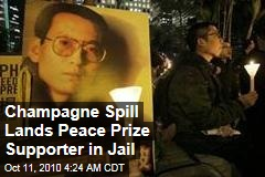Champagne Spill Lands Peace Prize Supporter in Jail