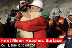 First Miner Reaches Surface