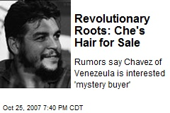 Revolutionary Roots: Che's Hair for Sale