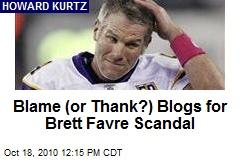 Blame (or Thank?) Blogs for Brett Favre Scandal