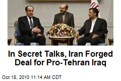 In Secret Talks, Iran Forged Deal for Pro-Tehran Iraq