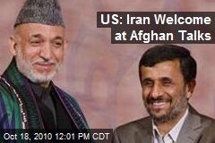 US: Iran Welcome at Afghan Talks