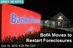 BofA Moves to Restart Foreclosures
