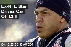 Ex-NFL Star Drives Off Cliff