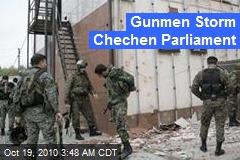 Gunmen Storm Chechen Parliament