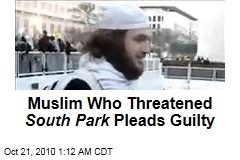 Muslim Who Threatened South Park Pleads Guilty