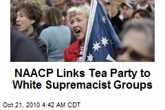 Tea Party Linked to Supremacist Groups