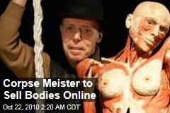 Corpse Meister to Sell Bodies Online