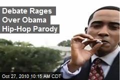 Debate Rages Over Obama Hip-Hop Parody