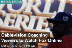 Cablevision Caught Coaching Cheaters to Catch Fox