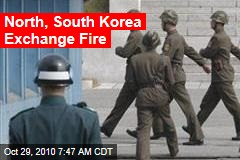 North, South Korea Exchange Fire