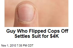 Guy Who Flipped Cops Off Settles Suit for $4K
