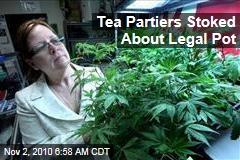 Tea Partiers Stoked About Legal Pot