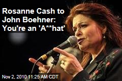 Rosanne Cash to John Boehner: You're an 'A**hat'