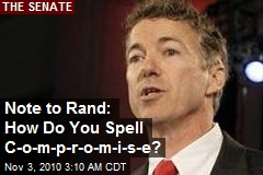 Note to Rand: How Do You Spell C-o-m-p-r-o-m-i-s-e?
