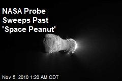 NASA Probe Sweeps Past 'Space Peanut'