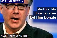 Keith's 'No Journalist'— Let Him Donate