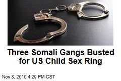 Three Somali Gangs Busted for US Child Sex Ring