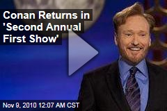 Conan Returns In 'Second Annual First Show'