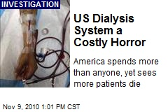 US Dialysis System a Costly Horror