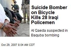 Suicide Bomber on Bicycle Kills 28 Iraqi Policemen